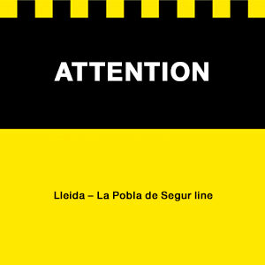 Attention sign Lleida Pobla de Segur line