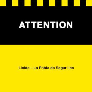 Attention sign Lleida Pobla de Segur line