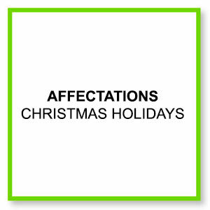 affectations christmas holidays