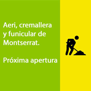 Proxima apertura de Aeri, cremallera y funicular de Montserrat